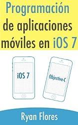 Programación de aplicaciones móviles en iOS 7 (Spanish Edition)