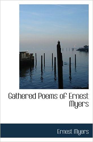 PDF téléchargement ebook gratuit Gathered Poems of Ernest Myers en français PDF RTF DJVU 1103322974