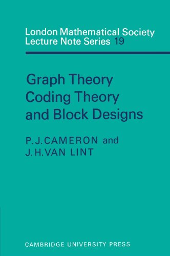 Graph Theory, Coding Theory, and Block Designs (London Mathematical Society Lecture Note Series, Vol. 19)