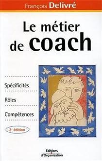 Le métier de coach par Delivré