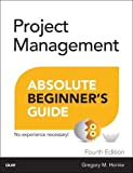img - for Project Management Absolute Beginner's Guide (4th Edition) book / textbook / text book