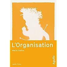L'organisation (Agullo Fiction)