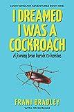 I Dreamed I was a Cockroach (Lucky Sinclair)