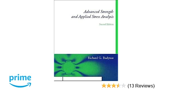 Advanced strength and applied stress analysis richard g budynas advanced strength and applied stress analysis richard g budynas 9780070089853 amazon books fandeluxe Images