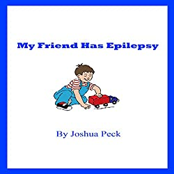 My Friend Has Epilepsy