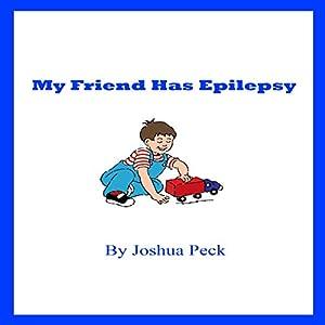 My Friend Has Epilepsy Audiobook