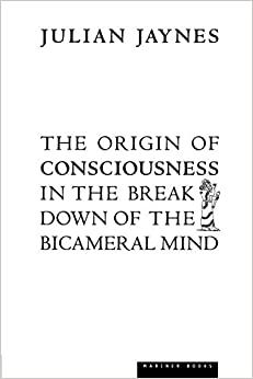 The Origin Of Consciousness In The Breakdown Of The Bicameral Mind por Julian Jaynes epub