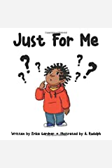 Just For Me Paperback