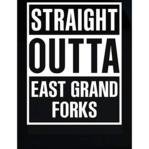 Inked Creatively Straight Outta East Grand Forks City Sticker
