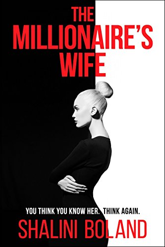 The Millionaire's Wife by [Boland, Shalini]