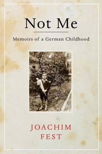 Download Not Me: Memoirs of a German Childhood pdf