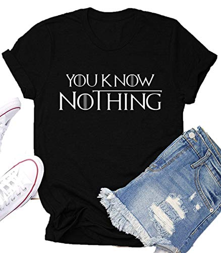 You Know Nothing Game Thrones Shirt Women Teen Girls GOT TV Show Vintage T Shirt Gifts Graphic Tops Tees Black