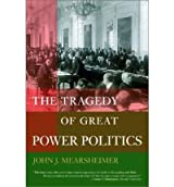 [The Tragedy of Great Power Politics]The Tragedy of Great Power Politics BY Mearsheimer, John J.(Author)Paperback