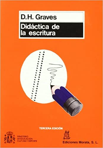 Didáctica de la escritura: DONALD H. GRAVES: 9788471123527: Amazon.com: Books