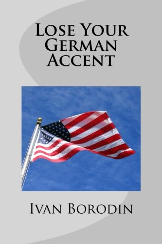 Lose Your German Accent