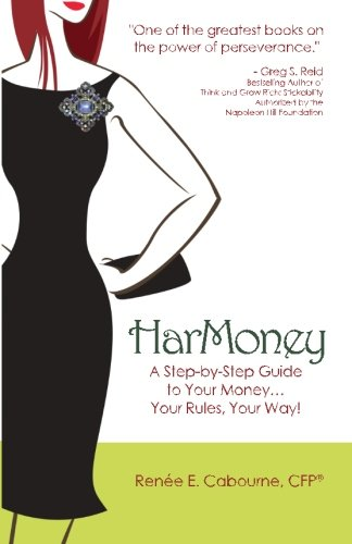 HarMoney: A Step-by-Step Guide to Your Money... Your Rules, Your Way!
