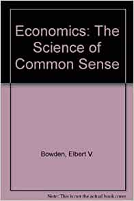 book review common sense economics Make economics fun this common sense economics website,  information about the third edition of the book instructional tools and supplementary materials for.