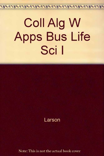 College Algebra With Applications For Business And The Life Sciences Instructor's Annotated Edition