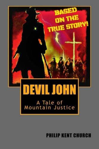 Read Online Devil John: A Tale of Mountain Justice pdf epub