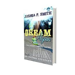Dream Again: The Journey Toward Destiny