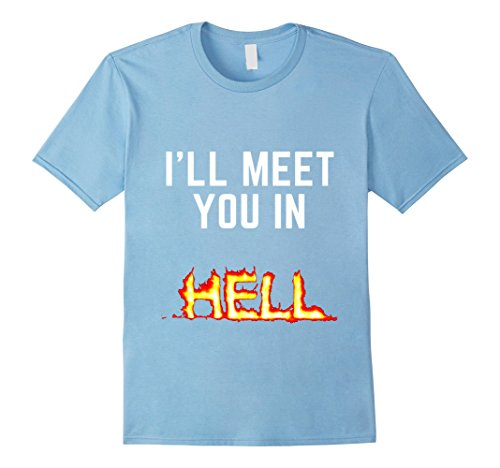 Mens Halloween - I'll Meet You In Hell - T-Shirt - Evil 3XL Baby Blue
