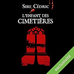 L'enfant des cimetières (Alexandre Vauvert 1)