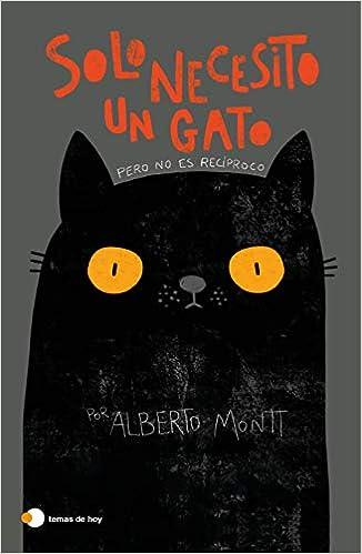 Solo necesito un gato de Alberto Montt