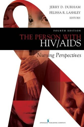 The Person with HIV/AIDS: Nursing Perspectives, Fourth Edition by Brand: Springer Publishing Company