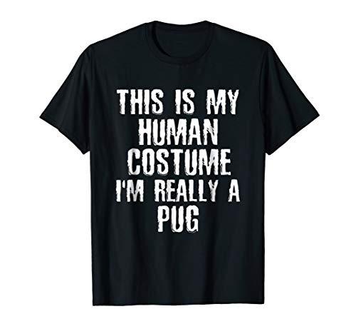 Human Costume I'm Really A Pug Funny Halloween