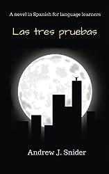 Las tres pruebas (Spanish Edition)