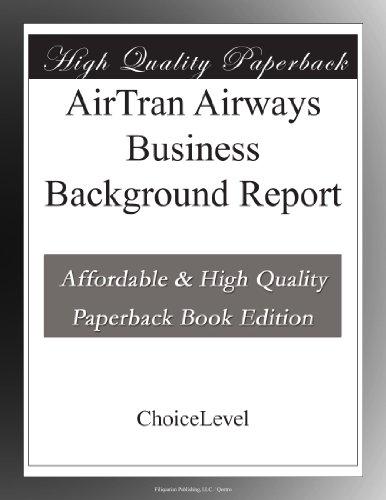 airtran-airways-business-background-report