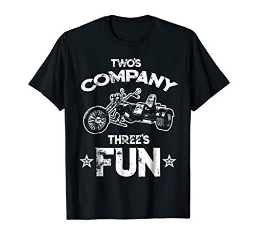 Trike Twos Company Threes Fun Triker funny Three Wheeler tee