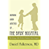 Nothing Good Happens at ... the Baby Hospital: The Strange, Silly World of Pediatric Brain Surgery
