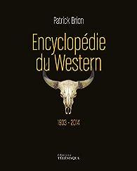 Encyclopédie du Western par Patrick Brion