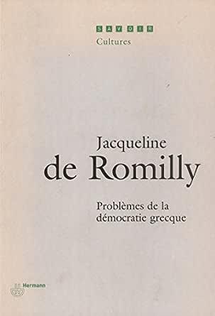 Problèmes de la démocratie grecque - Jacqueline de Romilly