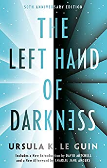 The Left Hand of Darkness: 50th Anniversary Edition (Ace Science Fiction) by [Le Guin, Ursula K.]