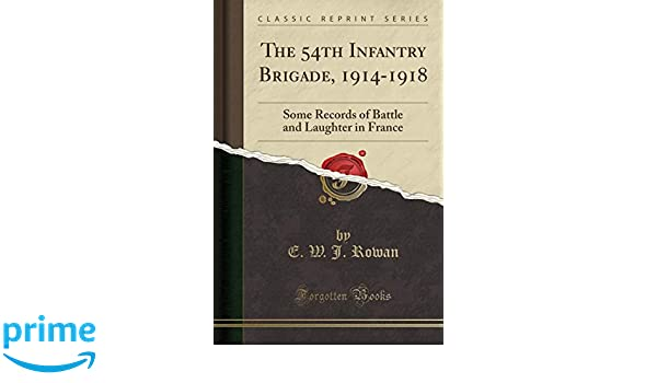 The 54th Infantry Brigade. 1914-1918