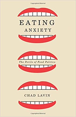 Eating Anxiety Chad Lavin 9780816680924 Amazoncom Books
