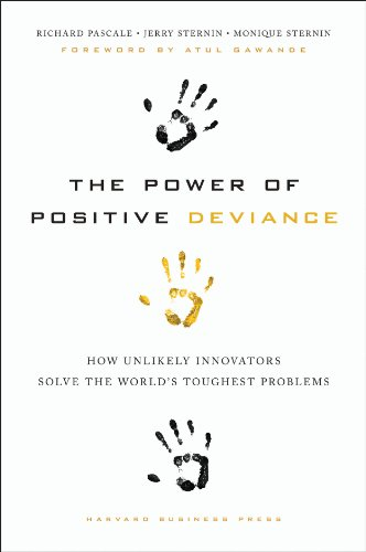 Cover of The Power of Positive Deviance book by Richard Pascale, Jerry Sternin, and Monique Sternin
