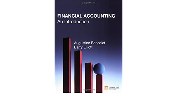 Financial accounting an introduction augustine benedict barry financial accounting an introduction augustine benedict barry elliott 9780273688853 amazon books fandeluxe Images