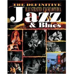 Download The Definitive Illustrated Encyclopedia Jazz & Blues PDF