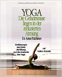 Yoga, die Geheimnisse liegen in der reduzierten Atmung ...