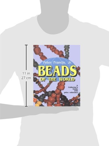 Beads of the World: A Collector's Guide With Price Reference