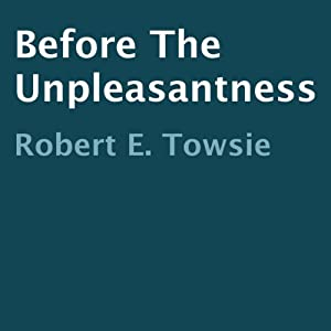 Before the Unpleasantness Audiobook