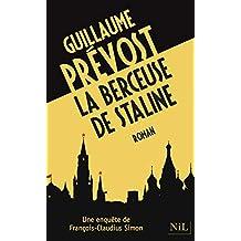 La Berceuse de Staline (French Edition)