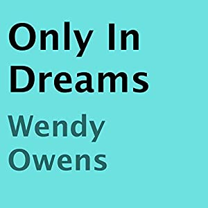 Only in Dreams Audiobook