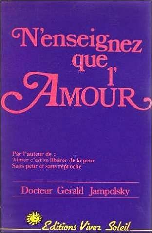 Livres N'enseignez que l'amour pdf, epub ebook