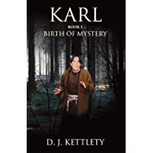Karl - Birth of Mystery (The Karl Axilion Trilogy Book 1) (English Edition)