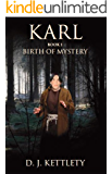 Karl - Birth of Mystery (The Karl Axilion Trilogy Book 1)