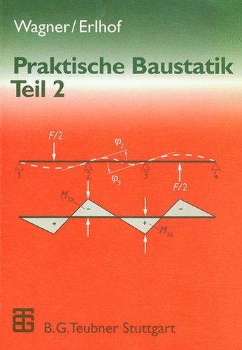 Praktische Baustatik, in 3 Tln., Tl.2